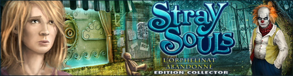 Stray Souls: L'Orphelinat Abandonné - Edition Collector