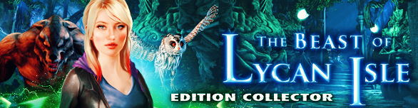 The Beast of Lycan Isle. Edition Collector