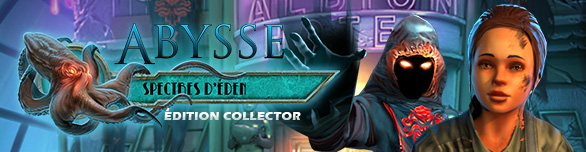 Abysse: Les Spectres d'Eden Edition Collector