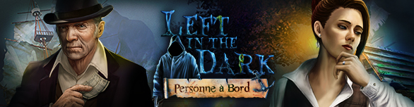 Left in the Dark: Personne à Bord