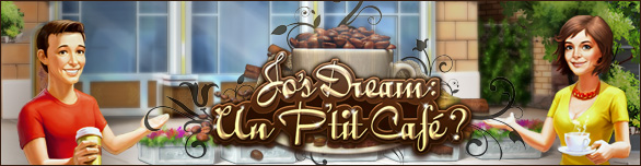 Jo's Dream: Un P'tit Café ?